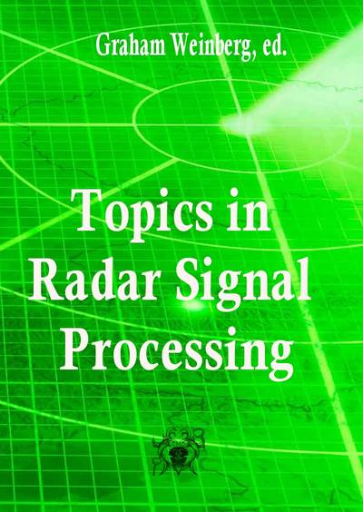Topics in Radar Signal Processing