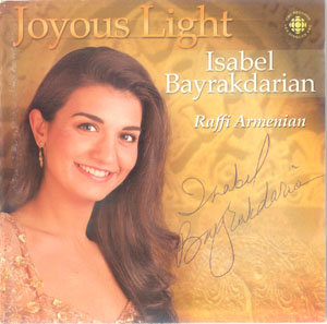 Isabel Bayrakdarian ~ Joyous Light (Armenian Sacred Songs) (2002)