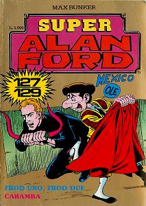 Super Alan Ford Serie Oro - Volume 43 - Numeri 127, 128, 129