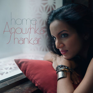 Anoushka Shankar - Home (2015) [Official Digital Download]