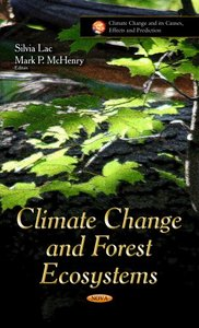 Climate Change and Forest Ecosystems