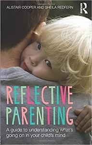 Reflective Parenting [Repost]