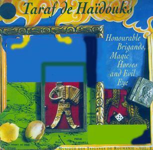 Taraf De Haïdouks-Bandits d'Honneur, Chevaux Magiques et Mauvais Oeil