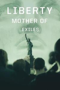Liberty: Mother of Exiles (2019)