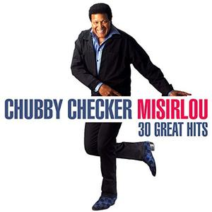 Chubby Checker – Misirlou – 30 Great Hits (2019)