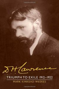 The Cambridge Biography of D. H. Lawrence, Voume 2: Triumph to Exile 1912-1922