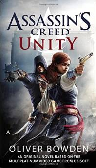 Oliver Bowden - Assassins Creed: Unity