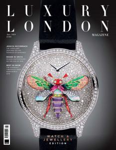 Luxury London - June 2019