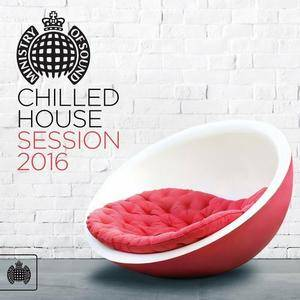 VA - Ministry Of Sound: Chilled House Session (2016)