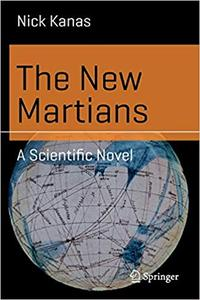 The New Martians A Scientific Novel
