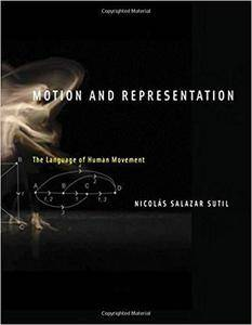 Motion and Representation: The Language of Human Movement