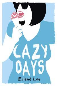 «Lazy Days» by Erlend Loe