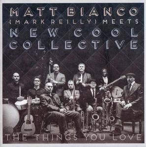Matt Bianco - The Things You Love (2016) {Dox Records}
