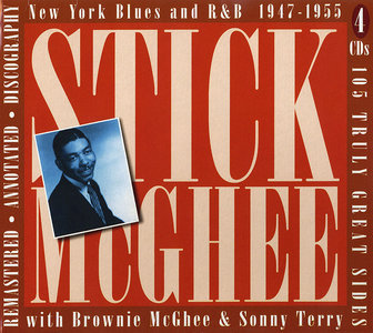 Stick McGhee with Brownie McGhee & Sonny Terry - New York Blues and R&B 1947-1955 (2007) 4CD Box Set