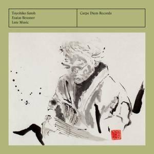 Esaias Reusner (1639-1679) - Lute Music - Toyohiko Satoh (2016) {Carpe Diem Official Digital Downloads}