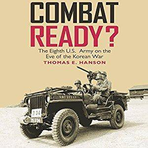 Combat Ready?: The Eighth U.S. Army on the Eve of the Korean War [Audiobook]