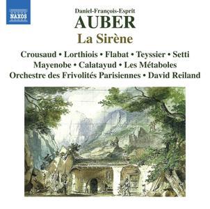 Jeanne Crousaud, Orchestre des Frivolités Parisiennes & David Reiland - Auber: La sirène, S. 37 (Live) (2019)