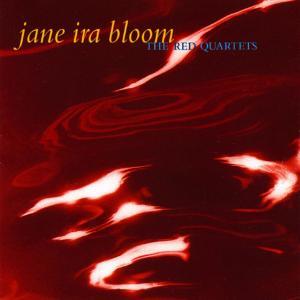 Jane Ira Bloom - The Red Quartets (1999)