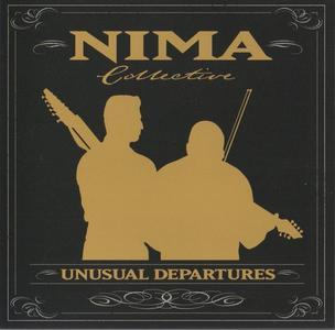 Nima Collective - Unusual Departures (2008)