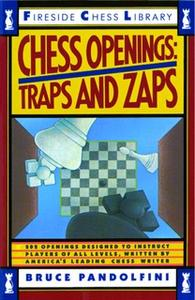 «Chess Openings: Traps And Zaps» by Bruce Pandolfini
