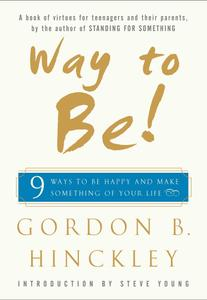 Way to Be!: 9 Rules For Living the Good Life