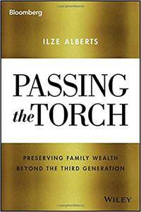 Passing the Torch: Preserving Family Wealth Beyond the Third Generation