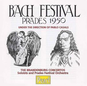 Pablo Casals - Bach Festival: Prades 1950, Volume 1 (2003)