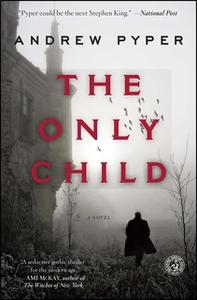«The Only Child» by Andrew Pyper