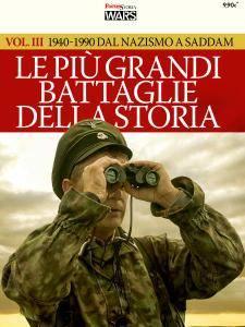Gli Speciali di Focus Storia Wars - 1940-1990 Dal Nazismo A Saddam (2016)