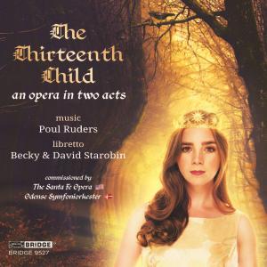 Sarah Shafer - Poul Ruders: The Thirteenth Child (2019)
