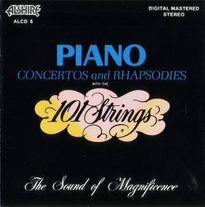101 Strings - Piano Concertos And Rhapsodies (1973) {1986 Alshire} **[RE-UP]**