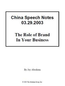 Jay Abraham - The Role Of Brand In Your Business