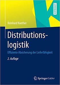 Distributionslogistik: Effiziente Absicherung der Lieferfähigkeit