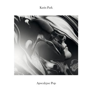 Karin Park - Apocalypse Pop (2015) [Official Digital Download]