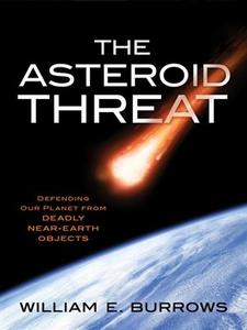 The Asteroid Threat: Defending Our Planet from Deadly Near-Earth Objects (repost)