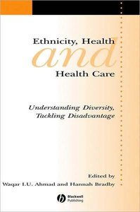 Ethnicity, Health and Health Care: Understanding Diversity, Tackling Disadvantage (repost)