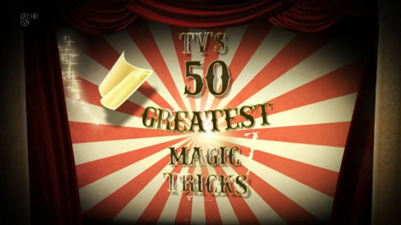 Channel 5 - TV's 50 Greatest Magic Tricks (2011)