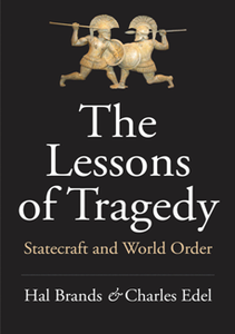 The Lessons of Tragedy : Statecraft and World Order