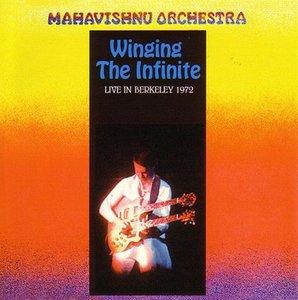 Mahavishnu Orchestra - Winging The Infinite (2CD) (2004) {Main Stream} **[RE-UP]**