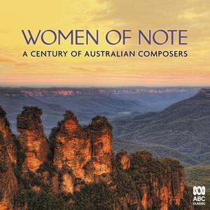 VA - Women of Note: A Century of Australian Composers (2019)