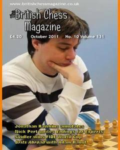 British Chess Magazine • Volume 131 • October 2011