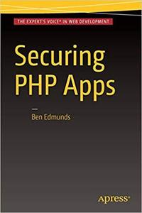 Securing PHP Apps [Repost]