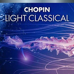 VA – Chopin Light Classical (2019)