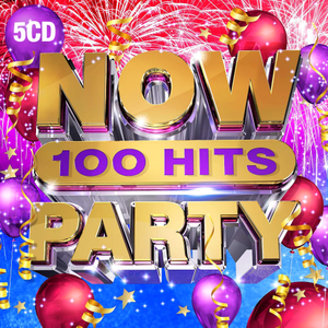 VA - NOW 100 Hits Party (5CD, 2019)