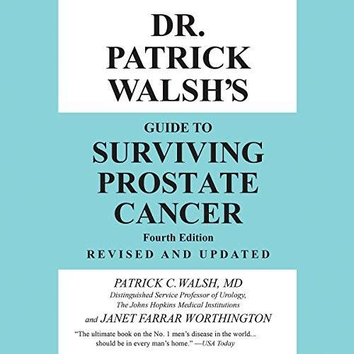 Dr. Patrick Walsh's Guide to Surviving Prostate Cancer [Audiobook]