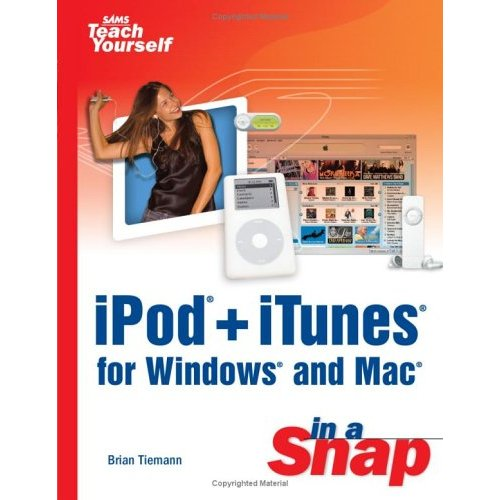 iPod+iTunes for Windows and Mac in a Snap (Repost)