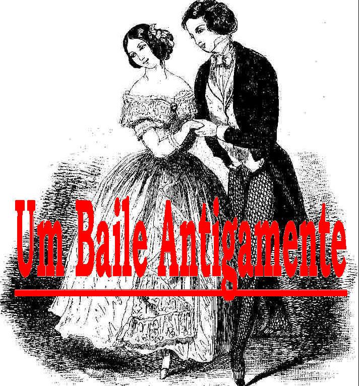 Um Baile Antigamente