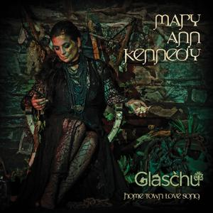 Mary Ann Kennedy - Glaschu: Home Town Love Song (2019)
