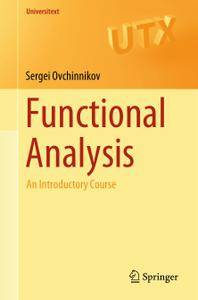 Functional Analysis: An Introductory Course