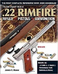 The Gun Digest Book of .22 Rimfire